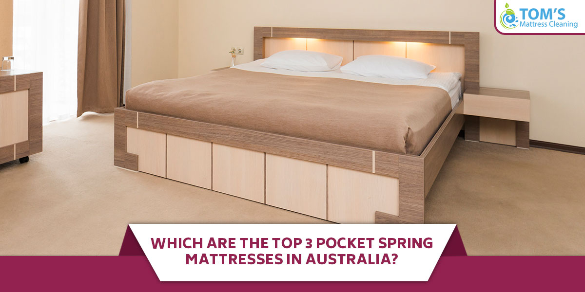 Which Are the Top 3 Pocket Spring Mattresses in Australia?
